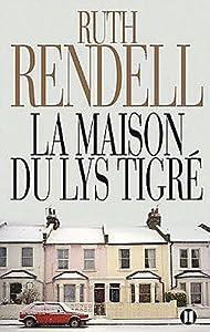 """Afficher """"La maison du lys tigré"""""""