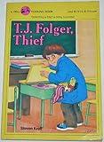 T. J. Folger, Thief