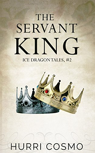 Servant King Ice Dragon Tales ebook