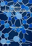 img - for Physics of Amorphous Semiconductors book / textbook / text book