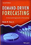 img - for Demand-Driven Forecasting: A Structured Approach to Forecasting by Chase Jr., Charles W. (August 19, 2013) Hardcover book / textbook / text book