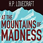 At the Mountains of Madness | H. P. Lovecraft