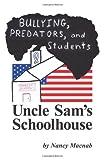 Uncle Sam's Schoolhouse, Nancy MacNab, 1457511959