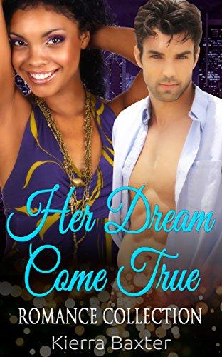 Her Dream Come True: Romance Collection (English Edition)