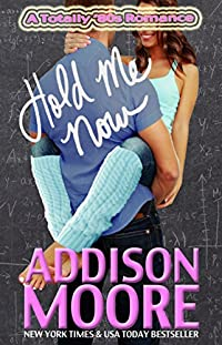 Hold Me Now by Addison Moore ebook deal