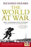 The World at War, Richard Holmes, 0091917522