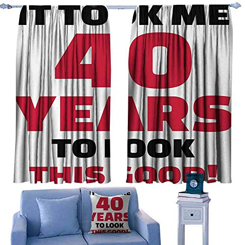 40th Birthday Breathable Curtain Forty Years and Looking Good Confident Cool Funny Catchphrase Noise Reducing 55