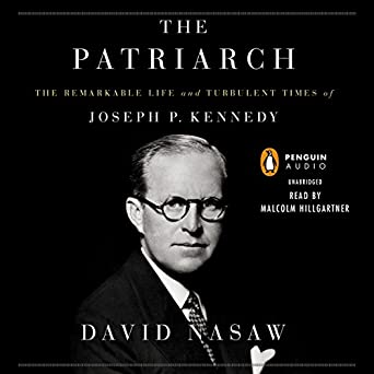 Amazon com: The Patriarch: The Remarkable Life and Turbulent