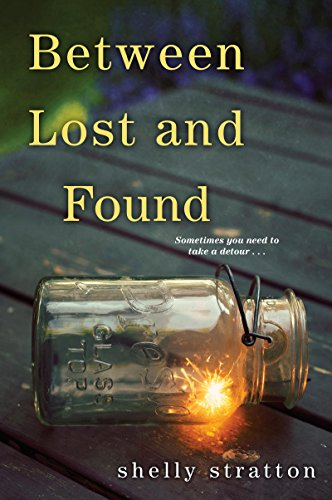Between Lost and Found by [Stratton, Shelly]