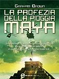 La profezia della pioggia maya (eNewton Narrativa)