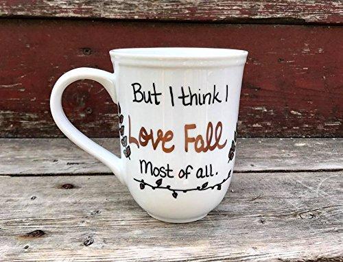 But I think I Love Fall most of all mug Fall Pumpkin Autumn Leaves