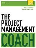 The Project Management Coach: Teach Yourself, Jill Dann, 1471801527