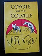 Coyote and the Colville by Eileen Yanan