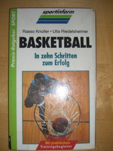 Basketball. In zehn Schritten zum Erfolg