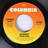 Journey 45 RPM Frontiers / Faithfully