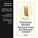 Die letzte Liebe des Monsieur Armand | Françoise Dorner