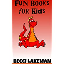 Fun Books for Kids: 5 Awesome eBooks for Kids (Bundles of Kids Books Book 2)