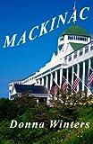Mackinac, Donna Winters, 0923048758