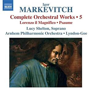 Comp Orch Works 5: Lorenzo Il Magnifico / Psaume