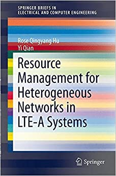 Book Resource Management for Heterogeneous Networks in LTE Systems (SpringerBriefs in Electrical and Computer Engineering)