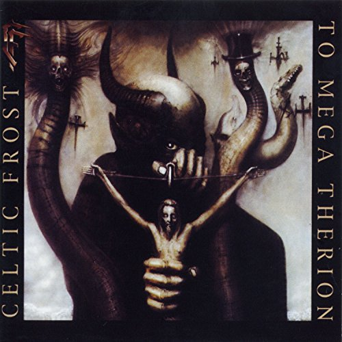 Celtic Frost - To Mega Therion - (NOISECD011) - REMASTERED DELUXE EDITION - CD - FLAC - 2017 - WRE Download