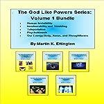 The God Like Powers Series: Volume 1 Bundle | Martin Ettington