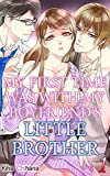 My First Time was with My Boyfriend's Little Brother Vol.1 (TL Manga)