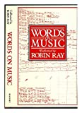 Words on Music, Robin (editor) Ray, 0825303079