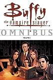 Buffy the Vampire Slayer Omnibus, Volume 3 (v. 3)
