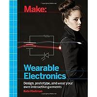 Make: Wearable and Flexible Electronics: Tools and Techniques for Prototyping Wearable Electronics