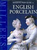 Godden's New Guide to English Porcelain