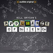 Bill Bryson's Appliance of Science Other by Bill Bryson