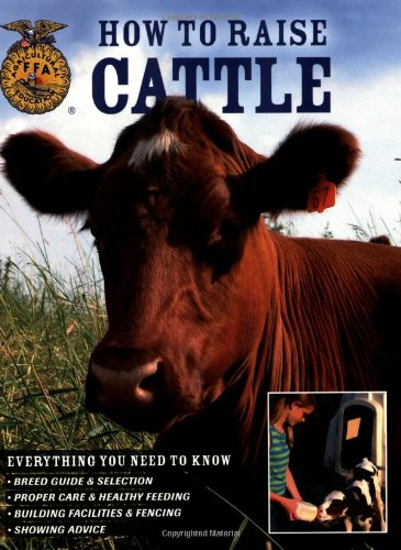 How To Raise Cattle: Everything You Need To Know ebook