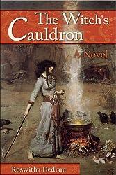 The Witch's Cauldron: A Novel (English Edition)