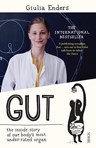 Gut: The Inside Story of Our Body