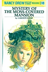 Nancy Drew 18: Mystery of the Moss-Covered Mansion (Nancy Drew Mysteries) Kindle Edition