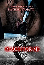 Reach For Me (Friend Zone Book 2)