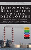 Environmental Regulation and Compulsory Public Disclosure : The Case of PROPER in Indonesia, Afsah, Shakeb, 0415657652