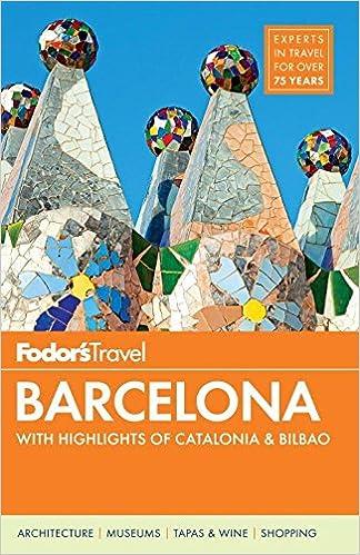 Fodors Barcelona: with Highlights of Catalonia & Bilbao