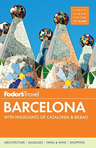 Fodor's Barcelona: with Highlights of Catalonia (Full-color Travel Guide) pdf epub