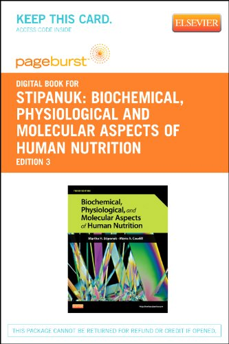 Biochemical, Physiological and Molecular Aspects of Human Nutrition - Elsevier eBook on VitalSource (Retail Access Card)