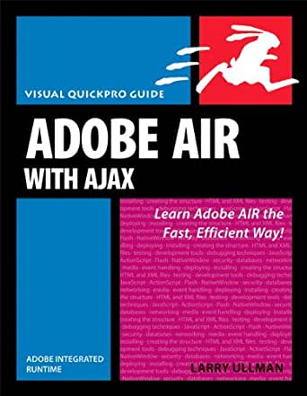 Amazon.com: Adobe AIR (Adobe Integrated Runtime) with Ajax: Visual