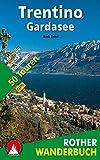 Trentino - Gardasee: Adamello - Brenta - Dolomiten. 50 Touren. Mit GPS-Daten