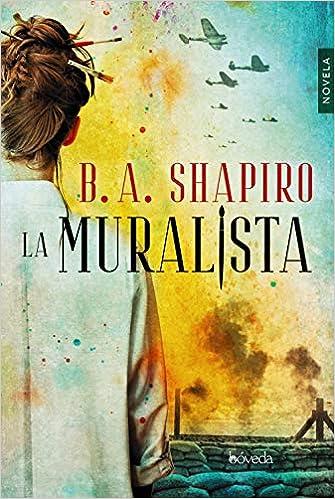 La muralista, B. A. Shapiro 51F-drkRz7L._SX333_BO1,204,203,200_
