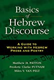 img - for Basics of Hebrew Discourse: A Guide to Working with Hebrew Prose and Poetry book / textbook / text book