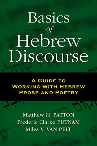 Pdf Bibles Basics of Hebrew Discourse: A Guide to Working with Hebrew Prose and Poetry