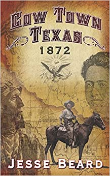 Cowtown Texas 1872