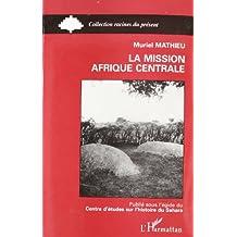 Mission afrique centrale