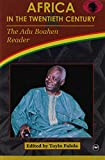 img - for Africa in the Twentieth Century: The Adu Boahen Reader book / textbook / text book