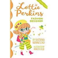 Lottie Perkins: Fashion Designer (Lottie Perkins, #4)